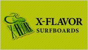 湘南、鵠沼海岸発のサーフボードブランド エックスフレーバー